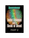 John Lennon and a Book of Dead - Part 2