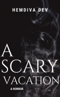 A Scary Vacation