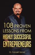 108 PROVEN LESSONS FROM HIGHLY SUCCESSFUL ENTREPRENEURS