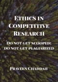Ethics in Competitive Research: Do not get scooped; do not get plagiarized