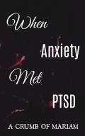 When Anxiety Met PTSD