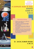 A COMPLETE GUIDE TO MCQ (C.B.S.E,CLASS 10) SCIENCE