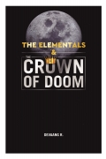 The Elementals & The Crown of Doom