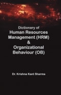 Dictionary of Human Resources Management (HRM) & Organizational Behaviour (OB)