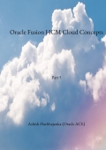 Oracle Fusion HCM Cloud Concepts - Part 5