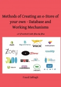Methods of Creating an e-Store of your Own - Database and Working Mechanisms