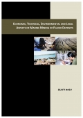 Economic, Technical, Environmental and Legal Aspects of Marine Mining of Placer Deposits  (eBook)