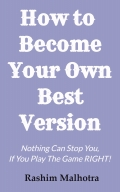 How To Become Your Own Best Version