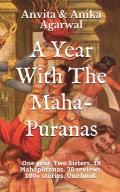 A Year with the Maha Puranas