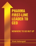 PHARMA FIRST-LINE LEADER TO CEO: NOWHERE TO GO BUT UP
