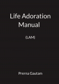 Life Adoration Manual  (LAM)