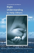 Right Understanding To Help Others