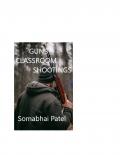 Guns-Classroom Shootings