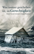 Whatever Has Happened Is Justice (In German)