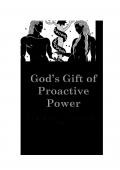 God's Gift of Proactive Power