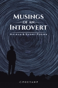 Musings of an introvert - Haikus & Short Poems