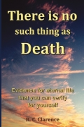 There Is No Such Thing As Death