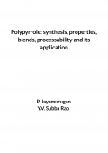 Polypyrrole: synthesis, properties, blends, processability and its application