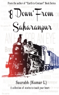 8 Down From Saharanpur & Other Stories