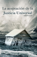 Whatever Has Happened Is Justice (In Spanish) (eBook)