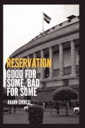 Reservation: Good for some, Bad for some