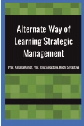 Alternate Way of Learning Strategic Management