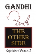 GANDHI : THE OTHER SIDE