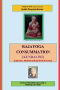 Rajayoga Consummation [Kundalini] Karma-Jnana-Bhakti-Dhyana