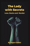 The Lady with Secrets - Love, Desire and Murder