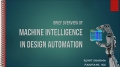 Machine Intelligence in Design Automation: A Brief Overview