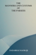 The Manners and Customs of the Parsees