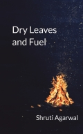 Dry Leaves and Fuel