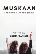 Muskaan-The Story of her Smile