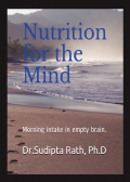 NUTRITION FOR THE MIND  Morning intake in empty brain