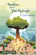 Bottles under the Banyan and other stories