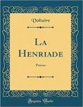 La Henriade by Voltaire