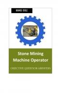 Stone Mining Machine Operator
