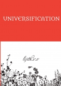 UNIVERSIFICATION