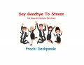 Say Goodbye to Stress