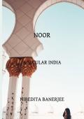 NOOR-A Secular INDIA