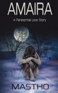 AMAIRA - A Paranormal Love Story
