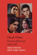Hindi Films: Pictures of the Cast (1933-1937)