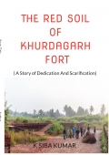 THE RED SOIL OF KHURDAGARH FORT