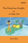 The Detective Giraffe and a Lazy Lion
