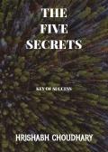 THE FIVE SECRETS