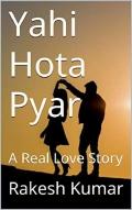 Yahi Hota Pyar: A Real Lovestory