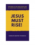 Jesus Must Rise!   (eBook)