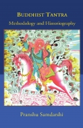 Buddhist Tantra: Methodology and Historiography