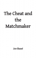 The Cheat and the Matchmaker