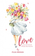 Love - A Collection of Prose and Poetry